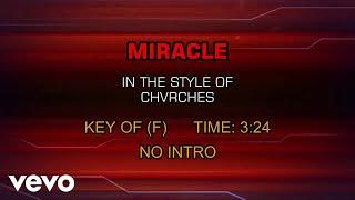 CHVRCHES - Miracle (Karaoke)