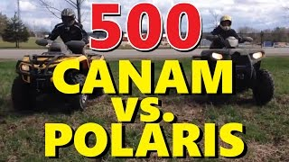 6. Canam outlander 500 vs Polaris Sportsman 500