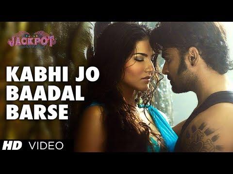 "Download ""Kabhi Jo Badal Barse"" Song Video Jackpot | Arijit Singh | Sachiin J Joshi, Sunny Leone HD Mp4 3GP Video and MP3"
