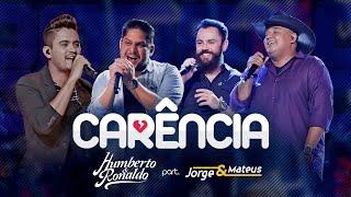 Humberto & Ronaldo part. Jorge & Mateus - Carência