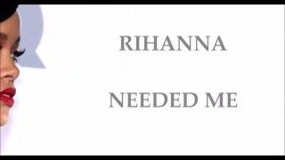 Rihanna - Needed me -Traduction français