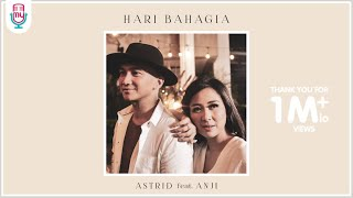 Download Lagu ASTRID feat. ANJI - HARI BAHAGIA (OFFICIAL MUSIC VIDEO) Mp3
