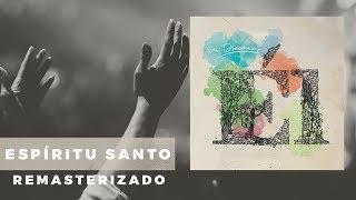 Su Presencia: Espiritu Santo (remasterizada) Letra + (hd)