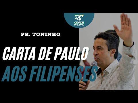 Carta de Paulo aos Filipenses - Pr. Toninho