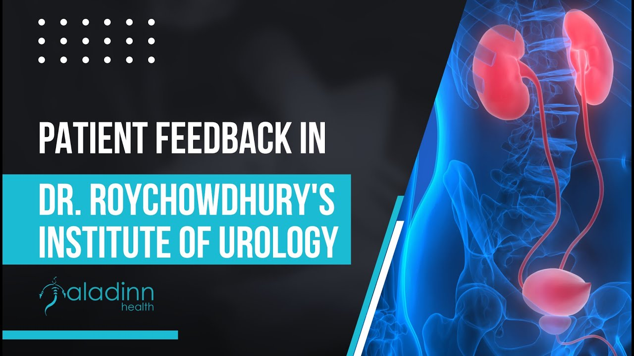 Patient Feedback in Dr. Roychowdhury's Institute of Urology
