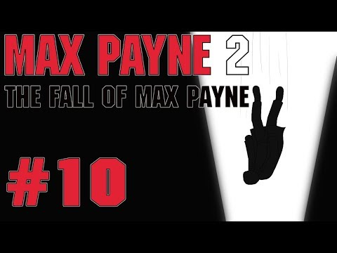 Let's Play Max Payne 2 - 10 - The Cowboy
