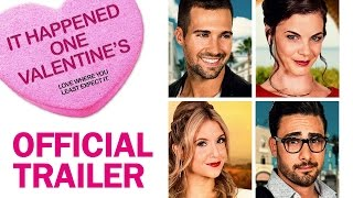 It Happened One Valentine S   Official Trailer   Marvista Entertainment