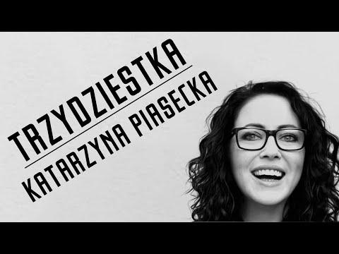 Katarzyna Piasecka - Trzydziestka