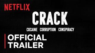Crack: Cocaína, Corrupção e Conspiração