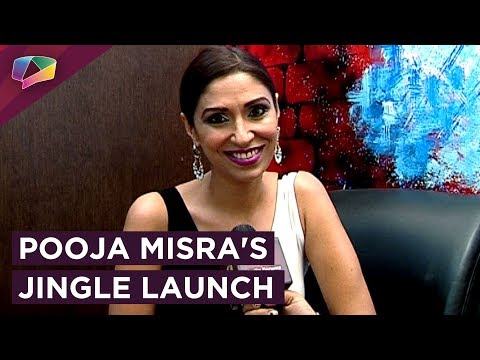 Pooja Misra's Reality Show's Jingle Launch