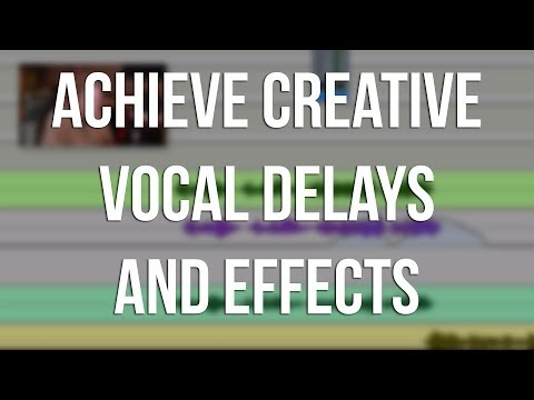 Creative Vocal Delays and Effects – Into The Lair #98