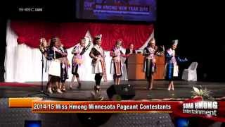 Suab Hmong Entertainment:  Intro Dance of 2014-15 Miss Hmong Minnesota Pageant Contestants