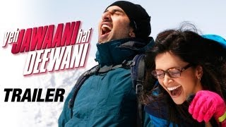 Ranbir Kapoor, Deepika Padukone - Trailer - Yeh Jawaani Hai Deewani