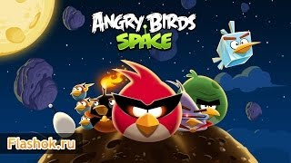 Видеообзор Angry Birds Space
