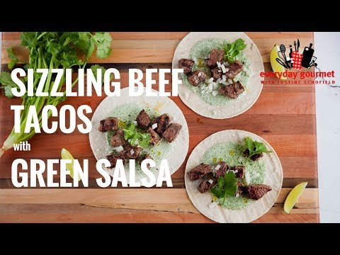 Sizzling Beef W Green Salsa | Everyday Gourmet S7 E8