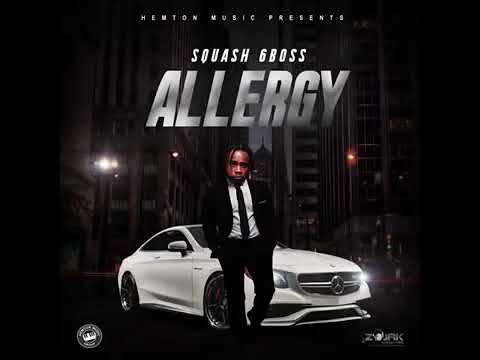 SQUASH - ALLERGY (Official Audio) Prod By: Hemton Music