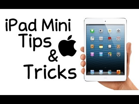 iPad Mini Tricks, iPad Mini Tips and Tricks (iPad 4 Tips)