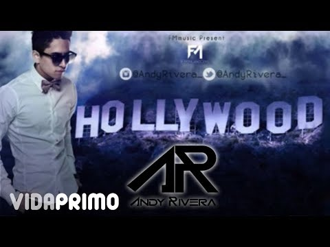 Letra Hollywood Andy Rivera
