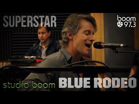 Blue Rodeo - Superstar LIVE - studio boom