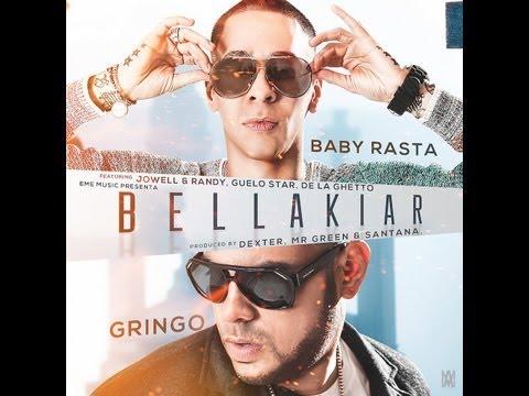 Bellakiar - Baby Rasta & Gringo ft JOwell, Randy, Guelo Star & De La Ghetto