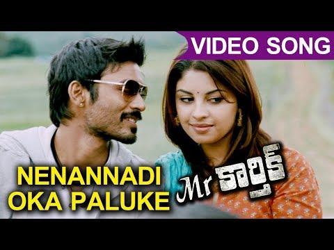 Mr.Karthik Movie Full Video Songs | Nenannadi Oka Paluke Full Video Song | Dhanush