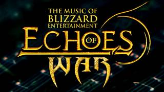 World of Warcraft - Echoes of War Soundtrack (Full)