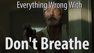 Video Everything Wrong With Don't Breathe In 15 Minutes Or Less MP3, 3GP, MP4, WEBM, AVI, FLV Juli 2019