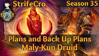 Hearthstone Malykun Druid: Plans and Back Up Plans