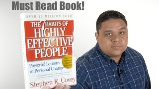 The 7 Habits Of Highly Effective People By Stephen Covey | Must Read Book