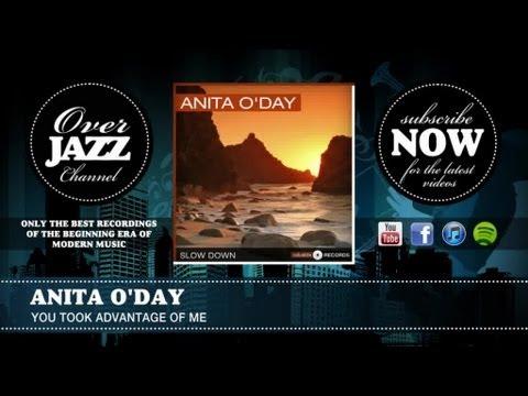 Tekst piosenki Anita O'Day - You Took Advantage of Me po polsku