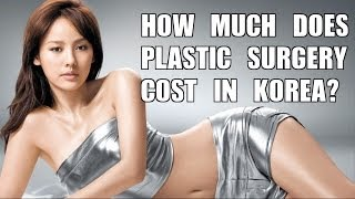 How Much Does Plastic Surgery Cost in Korea?