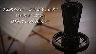 Taylor Swift - King Of My Heart Karaoke With Lyrical Video