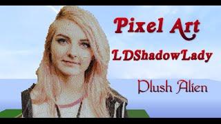 Minecraft Pixel Art SpeedBuild | LDShadowLady