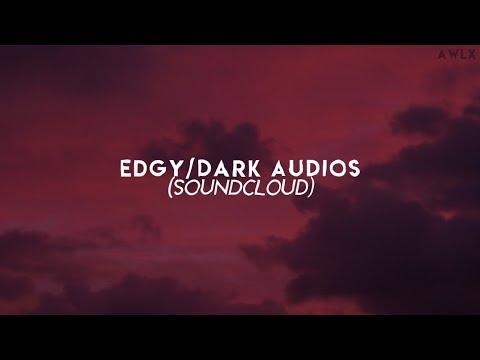 edgydark soundcloud audios