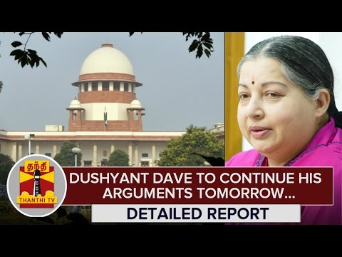 Detailed-Report--Dushyant-Dave-to-Continue-his-Arguments-Tomorrow-in-Jayalaithaa-DA-Case-Appeal-24-02-2016