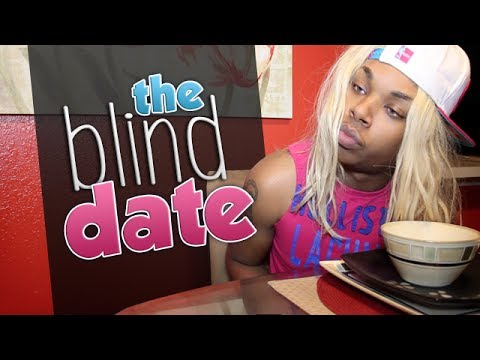 73. The Blind Date