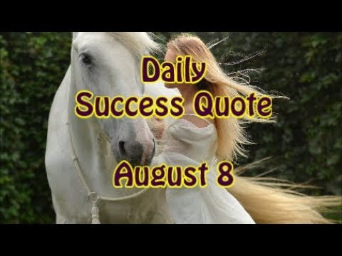 Quotes about life - Daily Success Quote August 8  Motivational Quotes for Success in Life