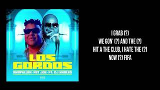 "Akapellah - Fat Joe feat. Dj Khaled ""Los Gordos"" (LETRA)"