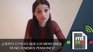 Video ¿Cierto o falso que los mexicanos ya no tenemos pensiones? - Mientras Tanto en México MP3, 3GP, MP4, WEBM, AVI, FLV Mei 2018