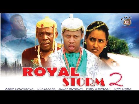Royal Storm 2    -  Nigerian Nollywood  Movie