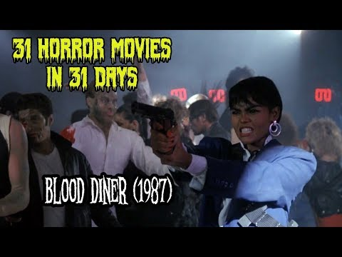 Blood Diner (1987) - 31 Horror Movies In 31 Days