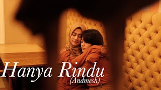 Video Hanya Rindu - Andmesh Kamaleng (Rara Agha Feat Chikma Cover) MP3, 3GP, MP4, WEBM, AVI, FLV Juli 2019