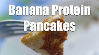 Quick Healthy Banana Protein Pancakes Breakfast| How To Make High Protein Powder Pancake Recipe