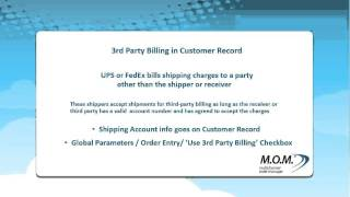 Multichannel Order Manager (M.O.M.) V9 - 3rd Party Billing in Customer Record Overview