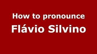 Audio and video pronunciation of Flávio Silvino brought to you by Pronounce Names (http://www.PronounceNames.com), a...