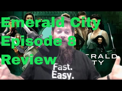 Emerald City Episode 8 Review