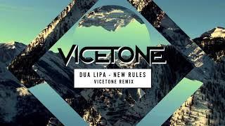 Download Lagu Dua Lipa - New Rules (Vicetone Remix) Mp3