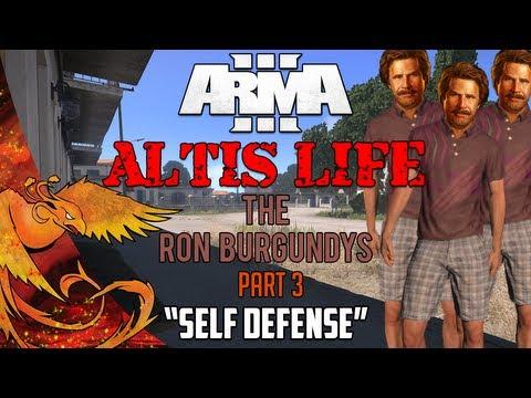 """Arma 3: Altis Life │ The Ron Burgundys │ Part 3 │ """"Self Defense!"""""""
