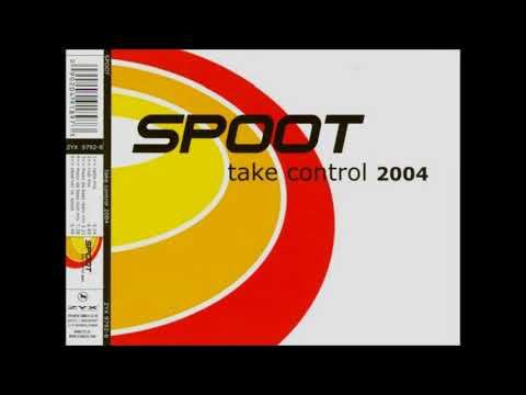 Spoot - Take Control 2004 (Maxx Da Bass Club Mix)