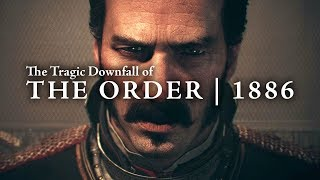 Video 3 Years Later - The Tragic Downfall of The Order 1886 MP3, 3GP, MP4, WEBM, AVI, FLV Maret 2018